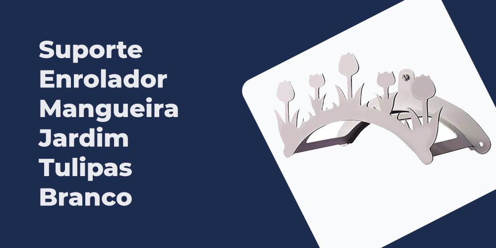Suporte Enrolador Mangueira Jardim Tulipas Branco