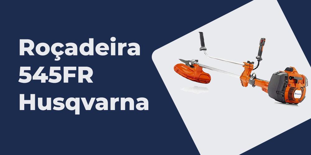 Rocadeira 545FR Husqvarna